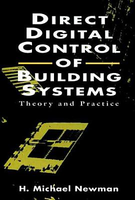 Direct Digital Control of Building Systems PDF