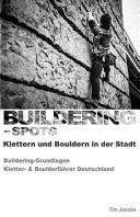 Buildering spots   Klettern Und Bouldern in Der Stadt PDF