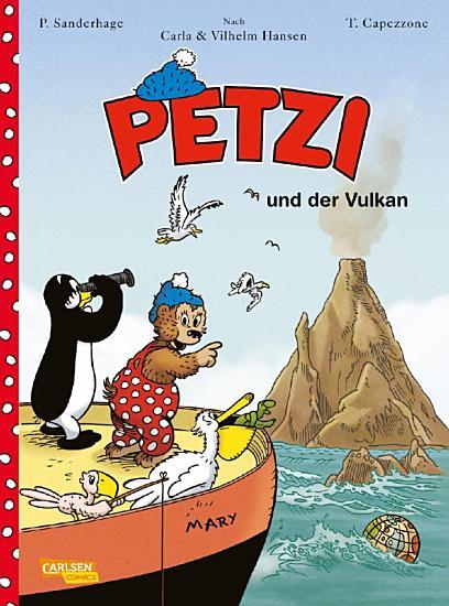 Petzi   Der Comic 1  Petzi und der Vulkan PDF