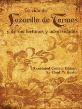 La vida de Lazarillo de Tormes y de sus fortunas y adversidades: Annotated Critical Edition