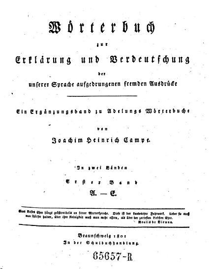 W  rterbuch f  r Erkl  rung und Verdeutschung der unserer Sprache aufgedrungenen fremden Ausdr  cke  etc   PDF