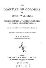 The manual of colours and dye wares