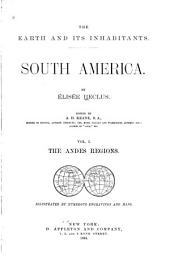 The Earth and Its Inhabitants, South America: The Andes regions