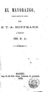 El Mayorazgo: cuento escrito en aleman