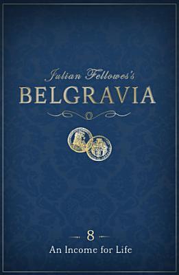 Julian Fellowes s Belgravia Episode 8