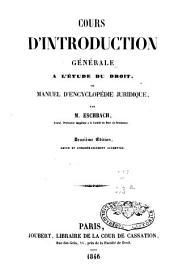 Cours d'introduction générale à l'étude du droit, ou, Manuel d'encyclopédie juridique