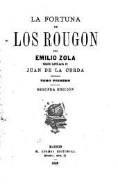 La Fortuna de Los Rougon: Volúmenes 1-2