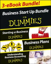 Business Start Up For Dummies Three e-book Bundle: Starting a Business For Dummies, Business Plans For Dummies, Understanding Business Accounting For Dummies: Edition 2