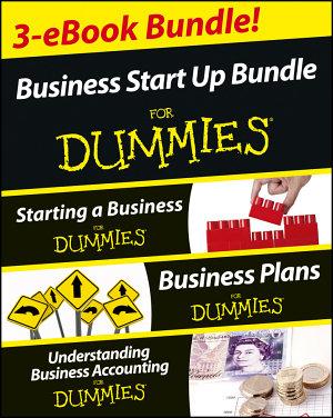 Business Start Up For Dummies Three e book Bundle  Starting a Business For Dummies  Business Plans For Dummies  Understanding Business Accounting For Dummies