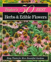 Taylor s 50 Best Herbs and Edible Flowers PDF