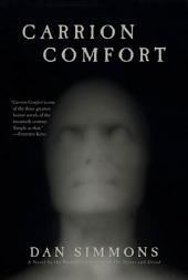Carrion Comfort: A Novel