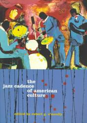 The Jazz Cadence Of American Culture Book PDF