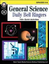 General Science, Grades 5 - 8: Daily Bell Ringers