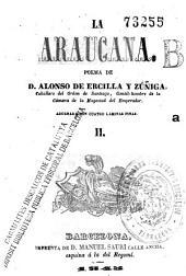 La Araucana: poema, Volumen 2