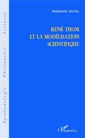 René Thom et la modélisation scientifique