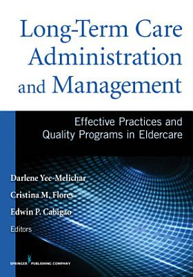 Long Term Care Administration and Management PDF