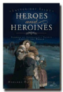 Latter-Day Saint Heroes and Heroines