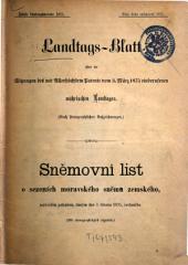 Landtags-Blatt über die Sitzungen des mit dem Allerhöchsten Patente vom ... einberufenen Mährischen Landtages0: nach stenographischen Aufzeichnungen. 1875