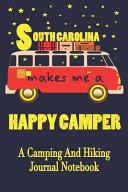 South Carolina Makes Me A Happy Camper PDF