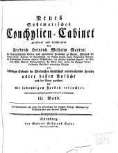 Neues systematisches Conchylien Cabinet fortgesetzt durch J.H. Chemnitz: Band 3