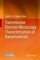 Transmission Electron Microscopy Characterization of Nanomaterials PDF