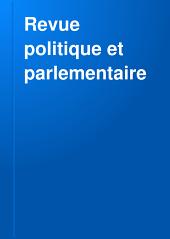 Revue politique et parlementaire: Volume58