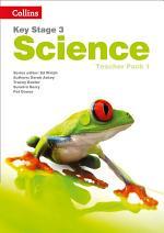 Key Stage 3 Science – Teacher Pack 1