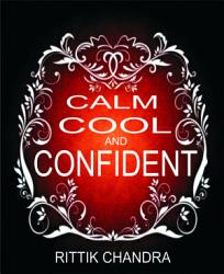 Calm Cool And Confident Book PDF