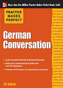 Practice Makes Perfect  German Conversation PDF