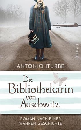 Die Bibliothekarin von Auschwitz PDF