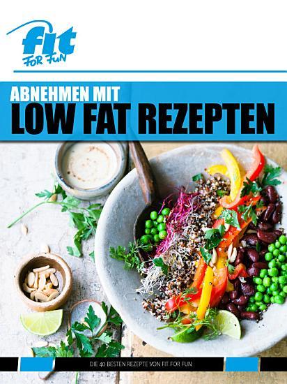 Abnehmen mit Low Fat Rezepten PDF