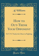 How to Out-Think Your Opponent