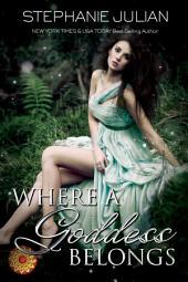 Where A Goddess Belongs: an Etruscan Magic novel