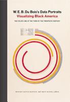 W  E  B  Du Bois s Data Portraits PDF