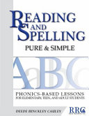 Reading and Spelling Pure and Simple