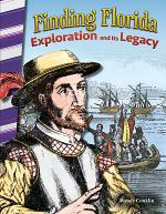 Finding Florida: Exploration and Its Legacy