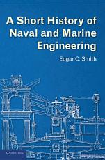 A Short History of Naval and Marine Engineering PDF
