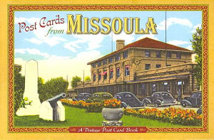 Post Cards From Missoula
