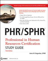 PHR / SPHR Professional in Human Resources Certification Study Guide: Edition 3