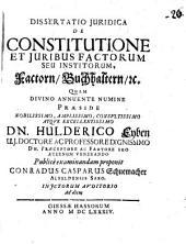 Diss. iur. de constitutione et iuribus factorum seu institorum, Factorn, Buchhaltern, etc