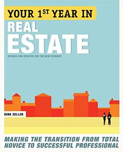 Your First Year in Real Estate  2nd Ed  Book