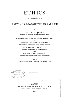 Ethics  Facts of the moral life  tr  by J  Gulliver and E B  Tichener  1902