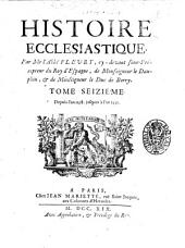 Histoire ecclesiastique. Par monsieur l'abbé Fleury, prêtre, prieur d'Argenteüil ... Tome premier [-vingtieme]: Depuis l'an 1198. jusqu'en 1230, Volume16