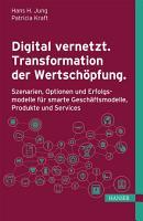 Digital vernetzt  Transformation der Wertsch  pfung  PDF