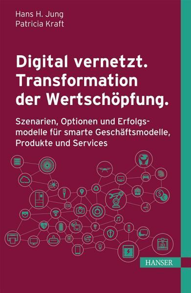 Digital Vernetzt Transformation Der Wertschopfung