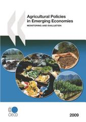 Agricultural Policies in Emerging Economies 2009 Monitoring and Evaluation: Monitoring and Evaluation