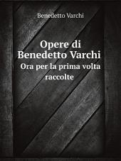 Opere di Benedetto Varchi: Volume 2
