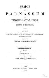 Gradus ad Parnassum, sive Thesaurus latinae linguae poeticus et prosodiacus: Band 2