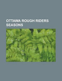 Ottawa Rough Riders Seasons