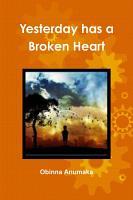 Yesterday has a Broken Heart PDF